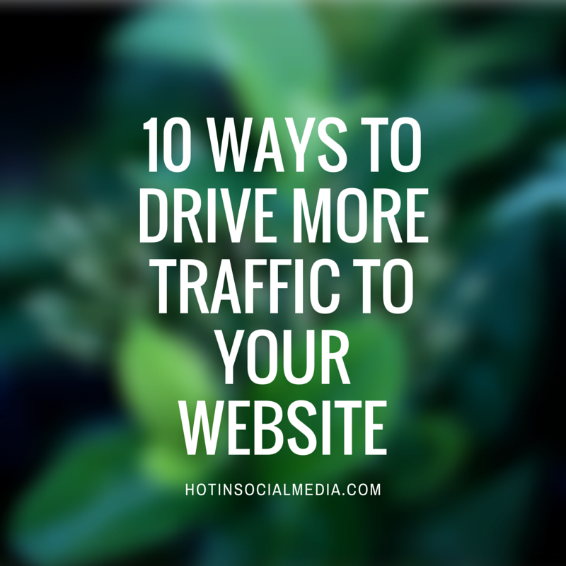 drive more traffic