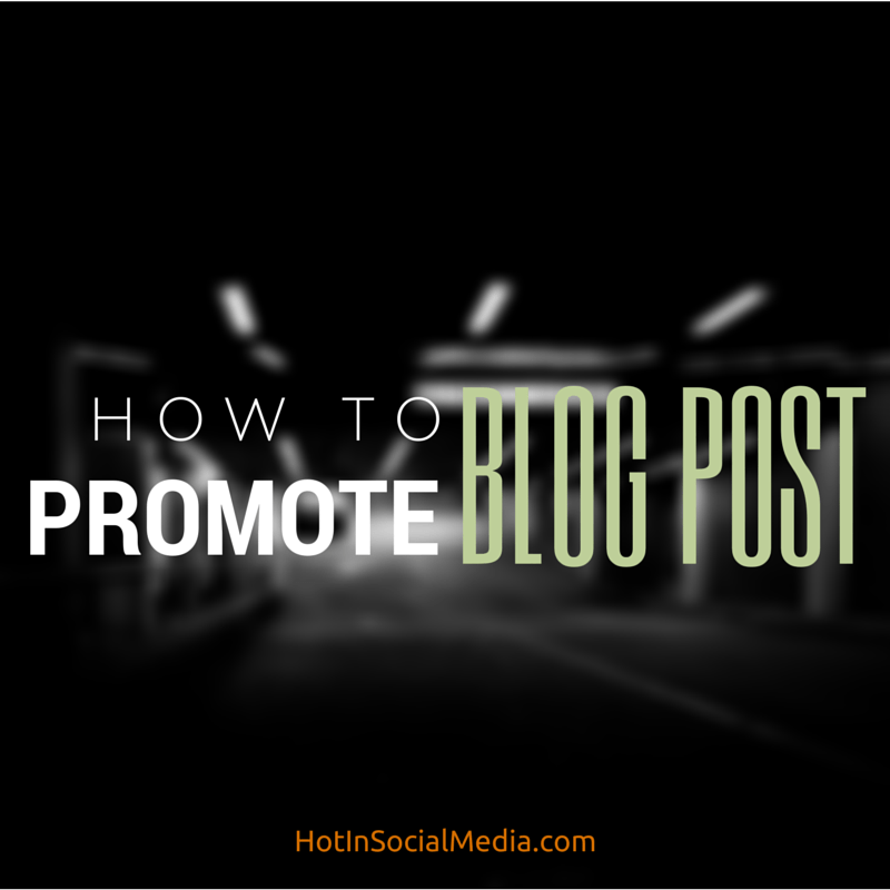 promote your latest blog post