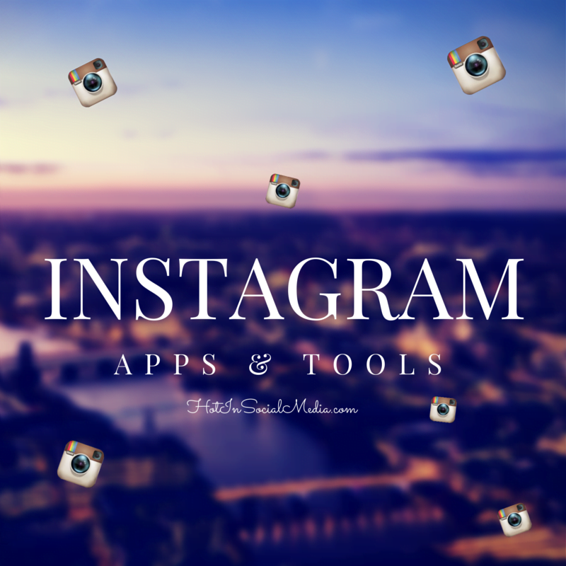 Instagram apps and tools