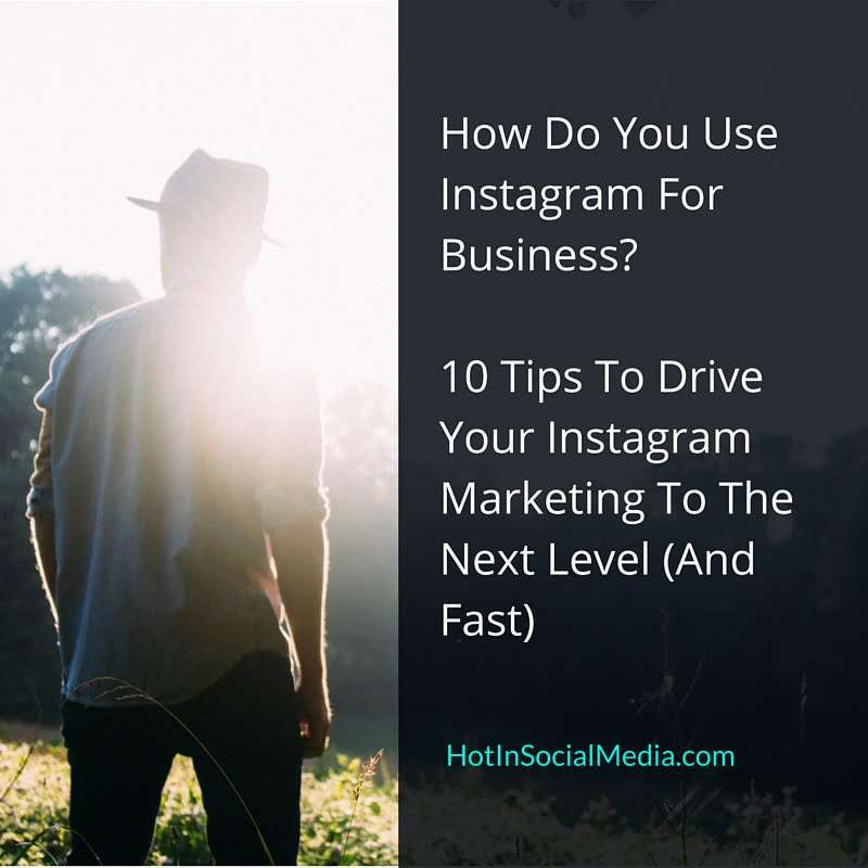 How Do You Use Instagram For Business-