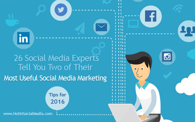 hotinsocialmedia_most_useful_social_media_marketing_tips_2016