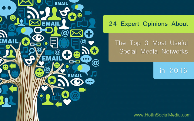 hotinsocialmedia_top3_most_useful_social_media_networks_2016