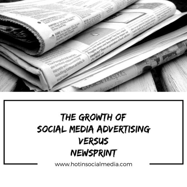 hotinsocialmedia_the_growth_of_social_media_advertising_versus_newsprint