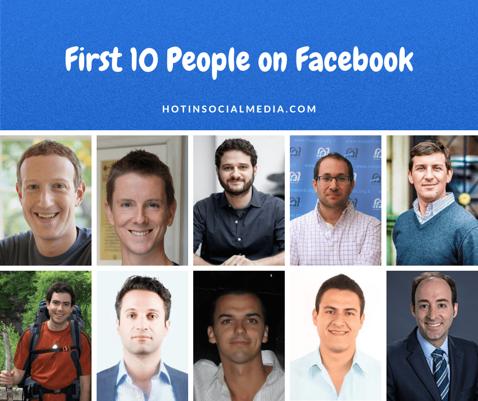 First 10 People on Facebook - Hot in Social Media