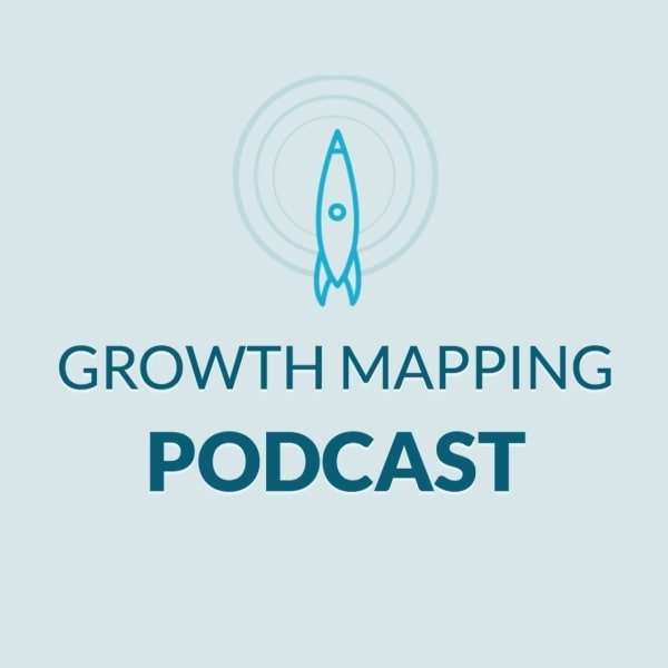 The Growth Mapping Podcast
