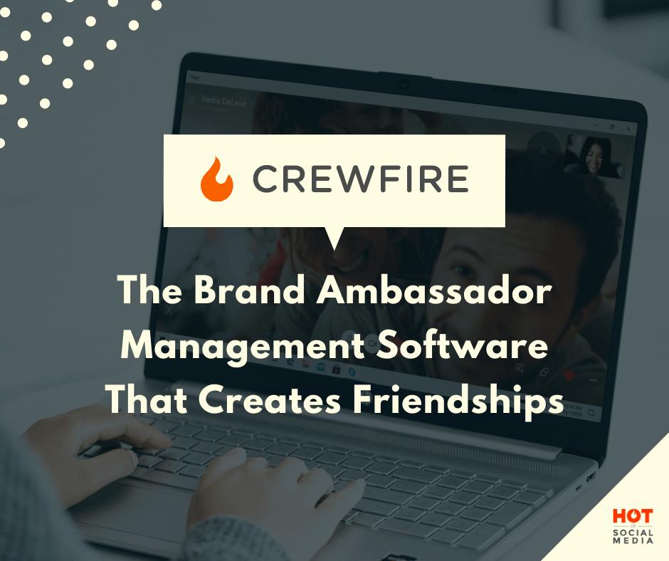 CrewFire: The Brand Ambassador Management Software