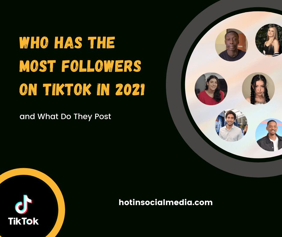 Most Followers on TikTok in 2021